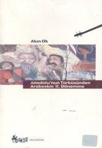 Anadolu'nun Türküsünden Arabeskin 2. Dönemine