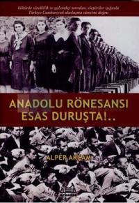 Anadolu Rönesansı Esas Duruşta!