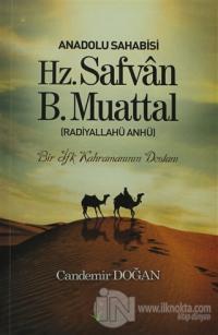 Anadolu Sahabisi Hz. Safvan B.Muattal (Radiyallahu Anhü)