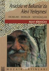 Anadolu ve Balkanlarda Alevi Yerleşmesi