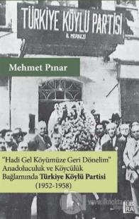 Anadoluculuk ve Köycülük Bağlamında Türkiye Köylü Partisi (1952-1958)