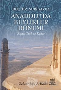 Anadolu'da Beylikler Dönemi