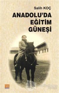 Anadolu'da Eğitim Güneşi
