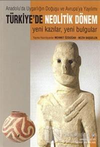 Anadolu'da Uygarlığın Doğuşu ve Avrupa'ya Yayılımı Türkiye'de Neolitik Dönem Levhalar / Metinler