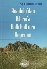 Anadolu'dan Kıbrıs'a Halk Kültürü Köprüsü