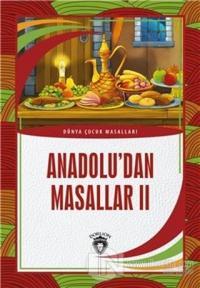 Anadolu'dan Masallar 2
