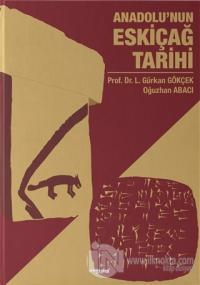 Anadolu'nun Eskiçağ Tarihi