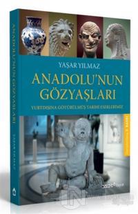 Anadolu'nun Gözyaşları (Ciltli)