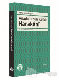 Anadolu'nun Kalbi: Harakani