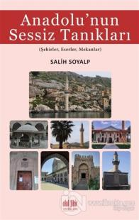 Anadolu'nun Sessiz Tanıkları