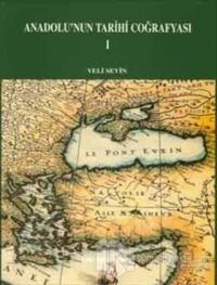 Anadolu'nun Tarihi Coğrafyası 1 (Ciltli)