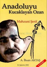 Anadoluyu Kucaklayan Ozan