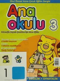 Anaokulu Sayı: 3 Anne-Çocuk Eğitim Dergisi