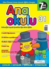 Anaokulu Sayı: 31 Anne-Çocuk Eğitim Dergisi