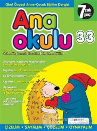 Anaokulu Sayı: 33 Anne-Çocuk Eğitim Dergisi