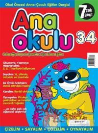 Anaokulu Sayı: 34 Anne-Çocuk Eğitim Dergisi