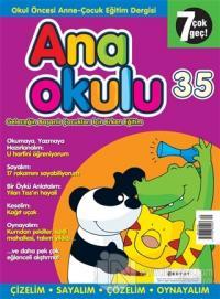 Anaokulu Sayı: 35 Anne-Çocuk Eğitim Dergisi