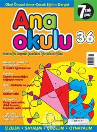 Anaokulu Sayı: 36 Anne-Çocuk Eğitim Dergisi