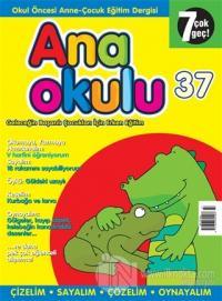 Anaokulu Sayı: 37 Anne-Çocuk Eğitim Dergisi