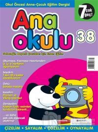Anaokulu Sayı: 38 Anne-Çocuk Eğitim Dergisi