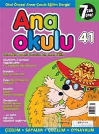 Anaokulu Sayı: 41 Anne-Çocuk Eğitim Dergisi