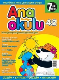 Anaokulu Sayı: 42 Anne-Çocuk Eğitim Dergisi
