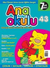 Anaokulu Sayı: 43 Anne-Çocuk Eğitim Dergisi