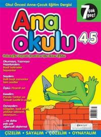 Anaokulu Sayı: 45 Anne-Çocuk Eğitim Dergisi