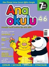 Anaokulu Sayı: 46 Anne-Çocuk Eğitim Dergisi