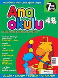 Anaokulu Sayı: 48 Anne-Çocuk Eğitim Dergisi