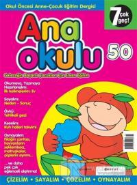 Anaokulu Sayı: 50 Anne-Çocuk Eğitim Dergisi