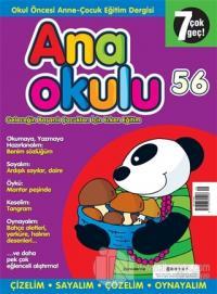 Anaokulu Sayı: 56 Anne-Çocuk Eğitim Dergisi