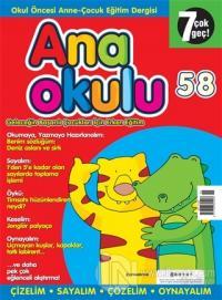 Anaokulu Sayı: 58 Anne-Çocuk Eğitim Dergisi