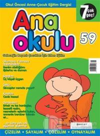 Anaokulu Sayı: 59 Anne-Çocuk Eğitim Dergisi