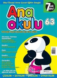 Anaokulu Sayı: 63 Anne-Çocuk Eğitim Dergisi