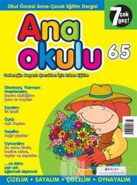 Anaokulu Sayı: 65 Anne-Çocuk Eğitim Dergisi