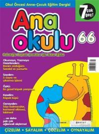 Anaokulu Sayı: 66 Anne-Çocuk Eğitim Dergisi