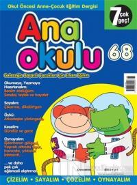 Anaokulu Sayı: 68 Anne-Çocuk Eğitim Dergisi