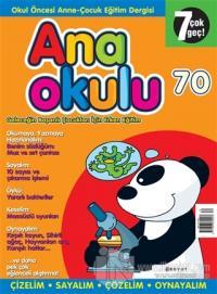 Anaokulu Sayı: 70 Anne-Çocuk Eğitim Dergisi