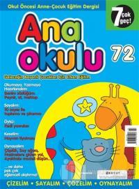 Anaokulu Sayı: 72 Anne-Çocuk Eğitim Dergisi