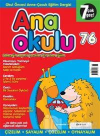 Anaokulu Sayı: 76 Anne-Çocuk Eğitim Dergisi