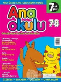 Anaokulu Sayı: 78 Anne-Çocuk Eğitim Dergisi