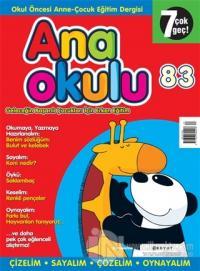 Anaokulu Sayı: 83 Anne-Çocuk Eğitim Dergisi