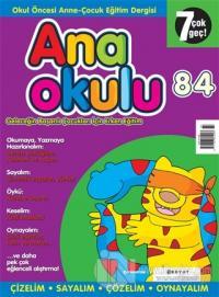 Anaokulu Sayı: 84 Anne-Çocuk Eğitim Dergisi