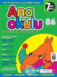 Anaokulu Sayı: 86 Anne-Çocuk Eğitim Dergisi