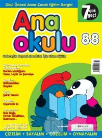 Anaokulu Sayı: 88 Anne-Çocuk Eğitim Dergisi
