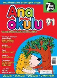 Anaokulu Sayı: 91 Anne-Çocuk Eğitim Dergisi