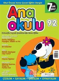 Anaokulu Sayı: 92 Anne-Çocuk Eğitim Dergisi