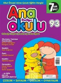 Anaokulu Sayı: 93 Anne-Çocuk Eğitim Dergisi