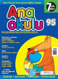 Anaokulu Sayı: 95 Anne-Çocuk Eğitim Dergisi